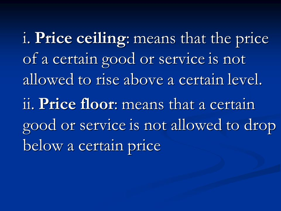 Price Ceiling: Means That The Price Of A Certain Good Or Service Is