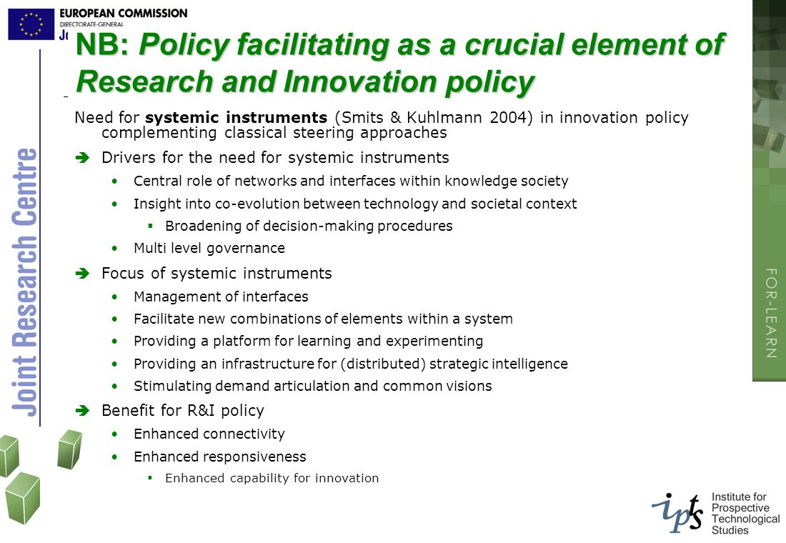 NB: Policy facilitating as a crucial element of Research and Innovation policy