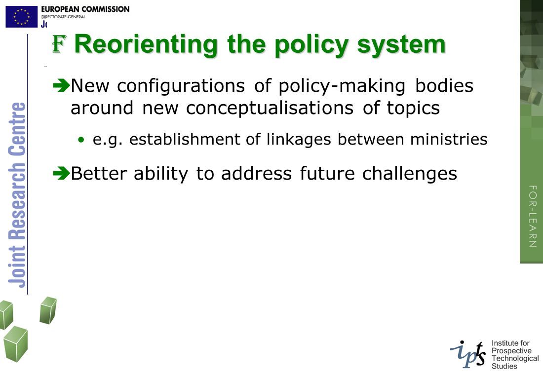 Reorienting the policy system