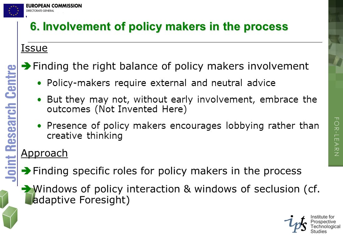 6. Involvement of policy makers in the process