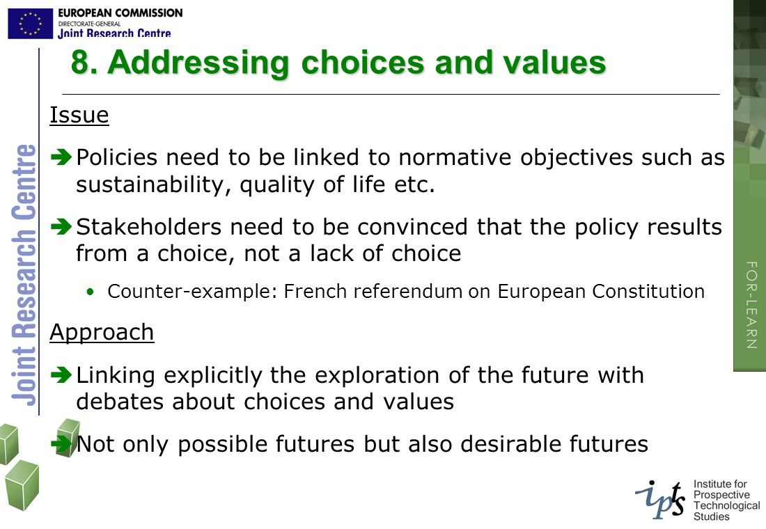 8. Addressing choices and values