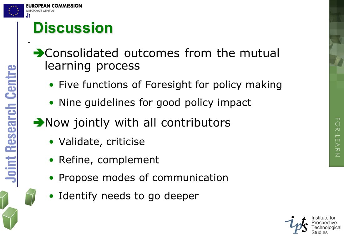 Discussion Consolidated outcomes from the mutual learning process
