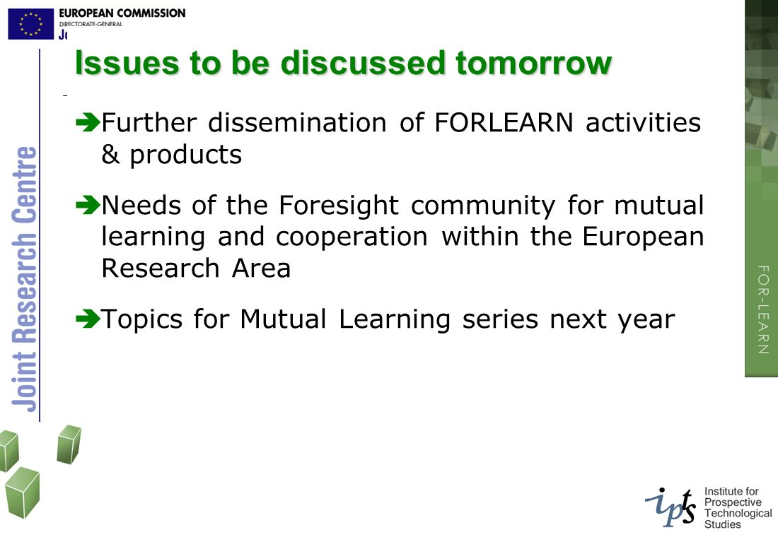 Issues to be discussed tomorrow