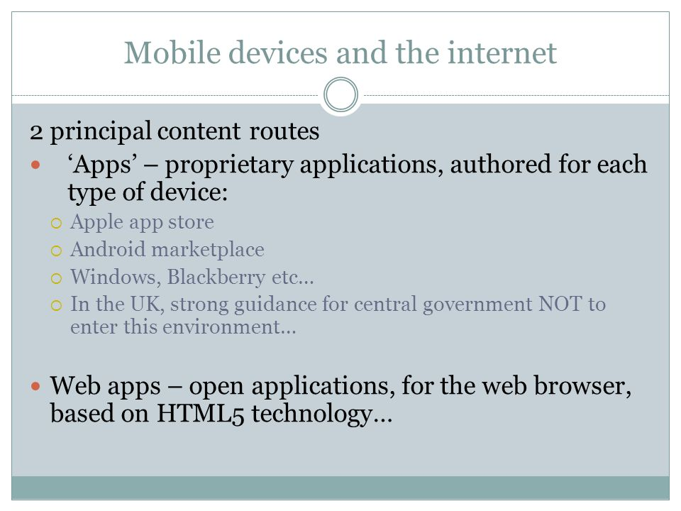 Mobile devices and the internet