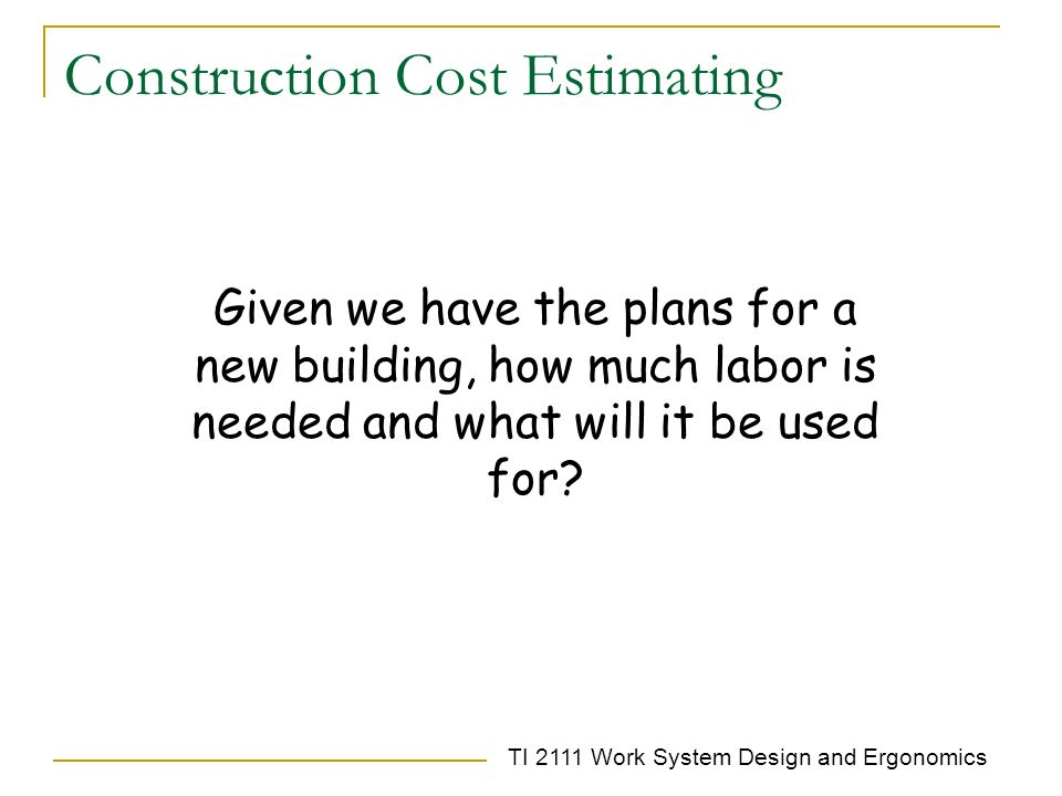 4 time study the major objective of this chapter is to for Online construction cost estimator