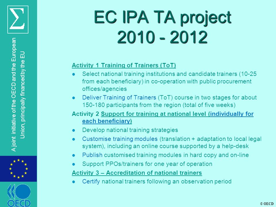 EC IPA TA project 2010 - 2012 Activity 1 Training of Trainers (ToT)