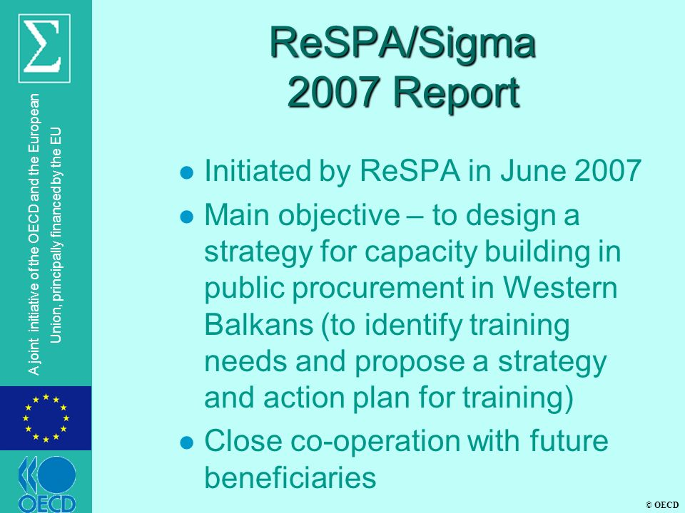 ReSPA/Sigma 2007 Report Initiated by ReSPA in June 2007