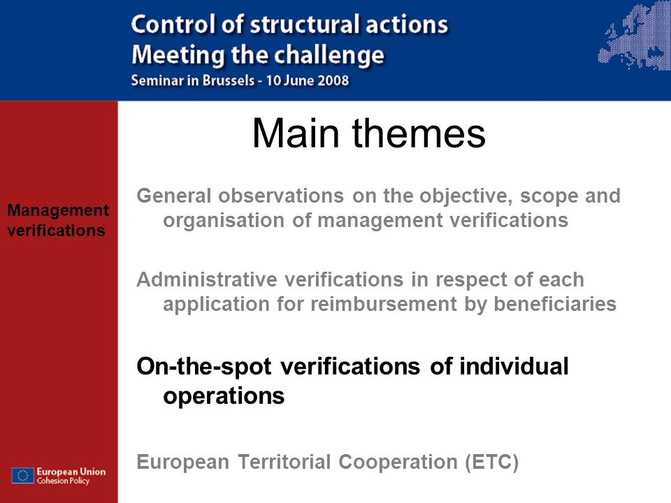 Main themes On-the-spot verifications of individual operations