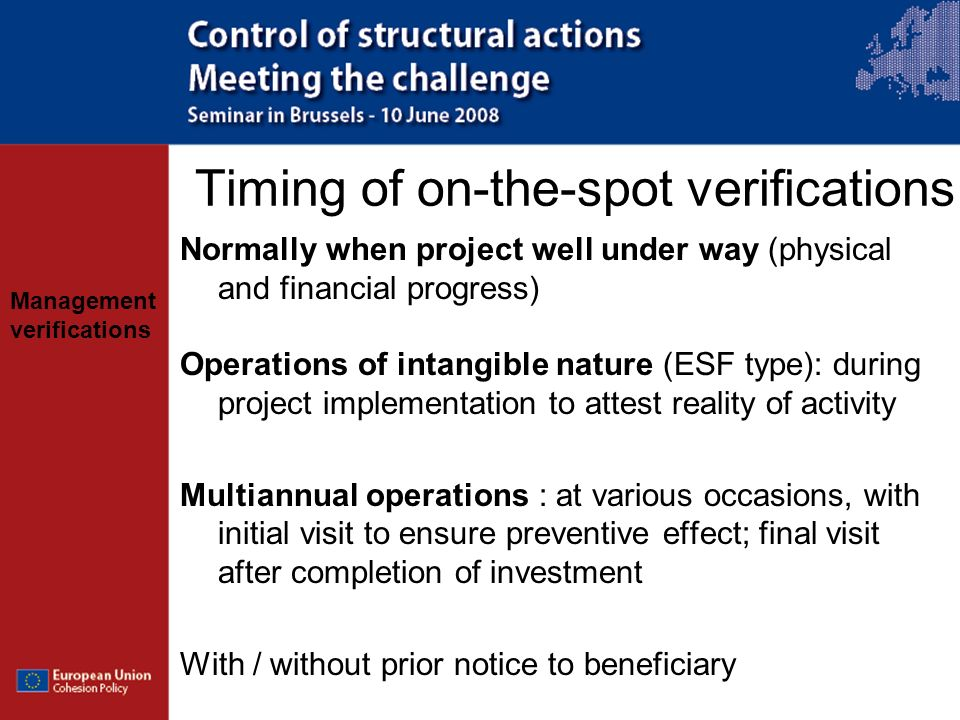 Timing of on-the-spot verifications