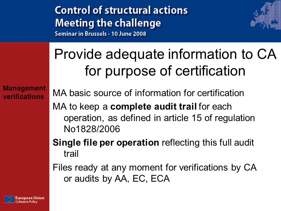 Provide adequate information to CA for purpose of certification