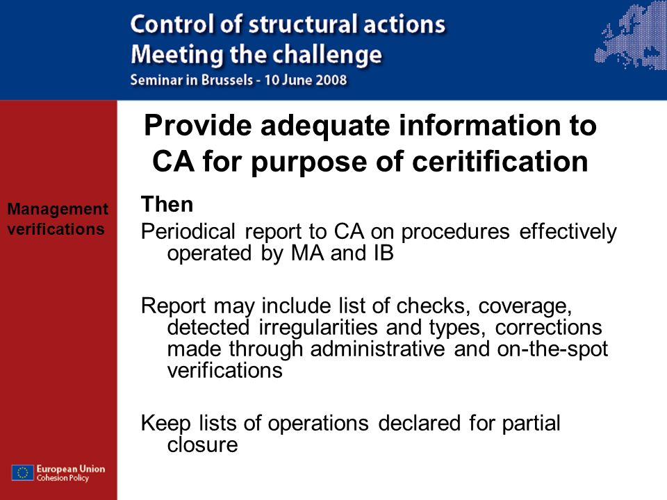 Provide adequate information to CA for purpose of ceritification