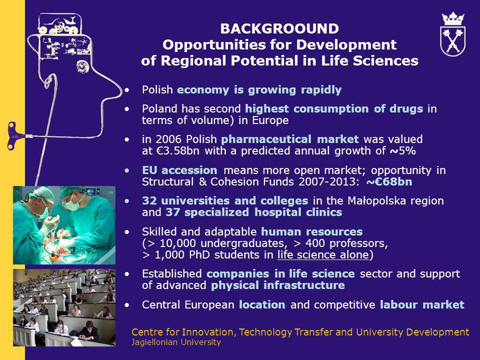 BACKGROOUND Opportunities for Development of Regional Potential in Life Sciences