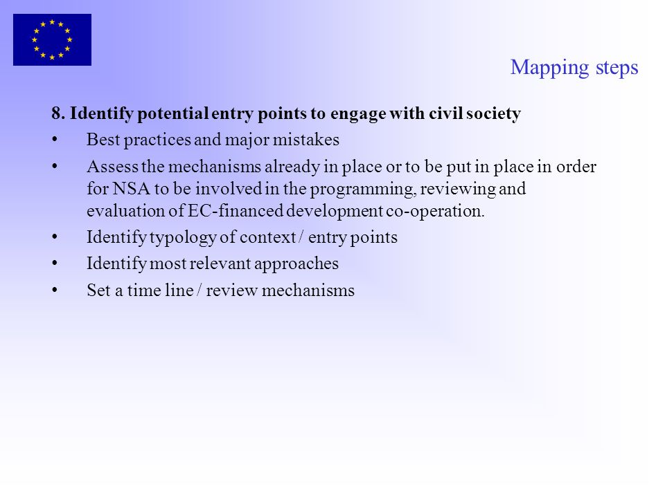Mapping steps 8. Identify potential entry points to engage with civil society. Best practices and major mistakes.