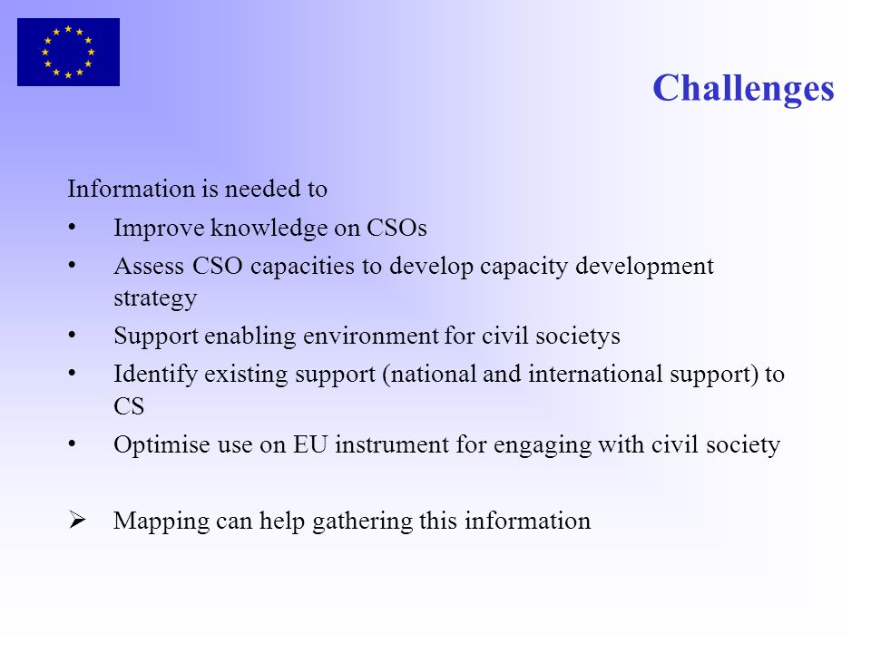 Challenges Information is needed to Improve knowledge on CSOs