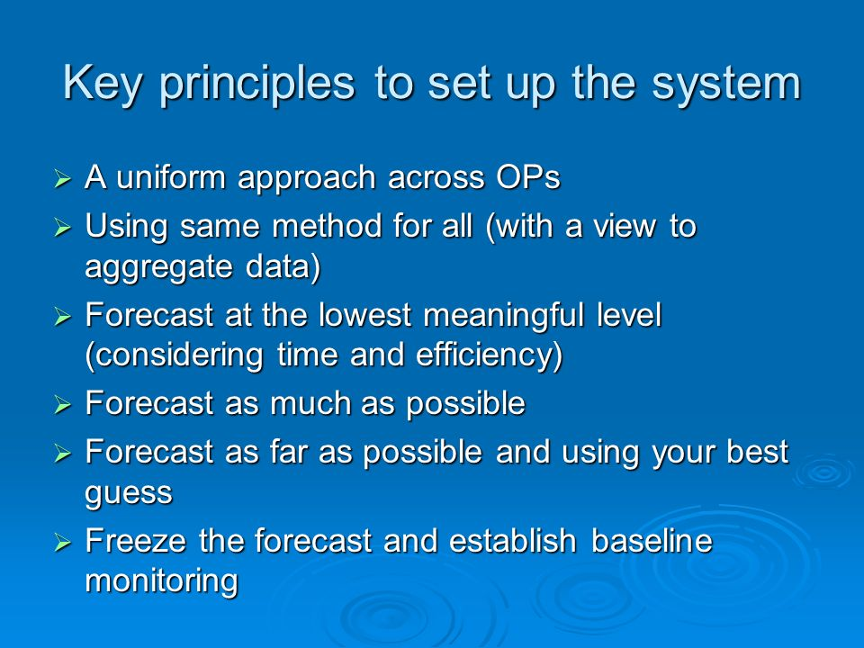 Key principles to set up the system