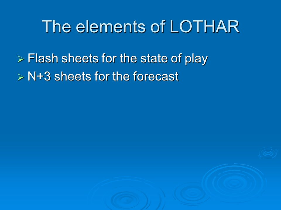 The elements of LOTHAR Flash sheets for the state of play