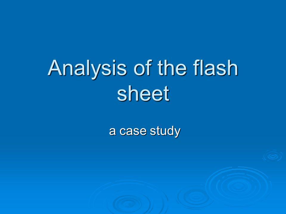 Analysis of the flash sheet