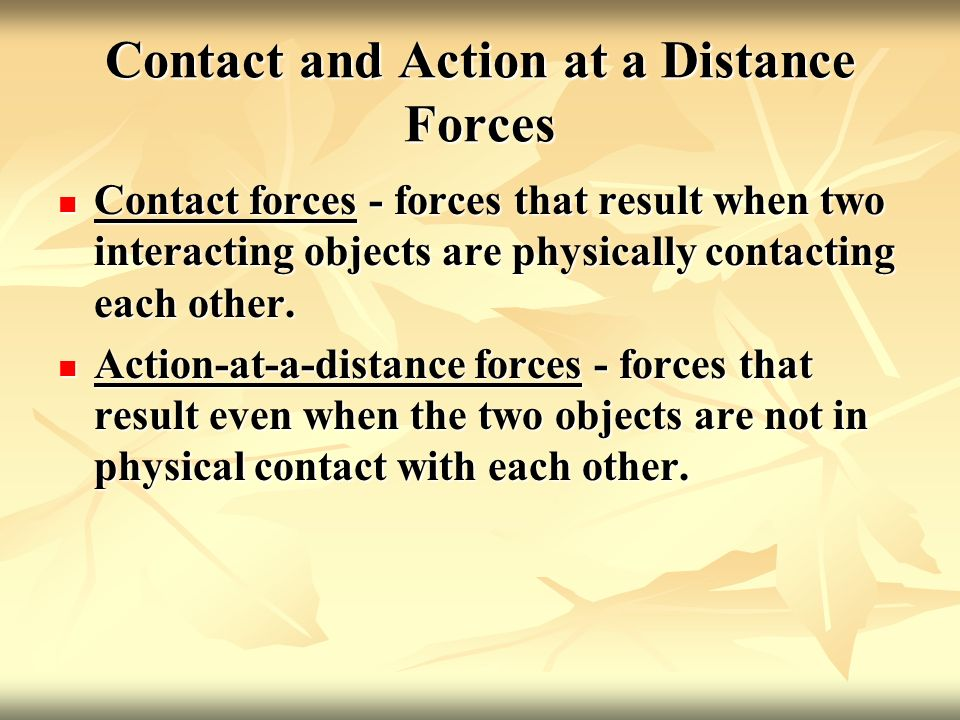 Contact and Action at a Distance Forces