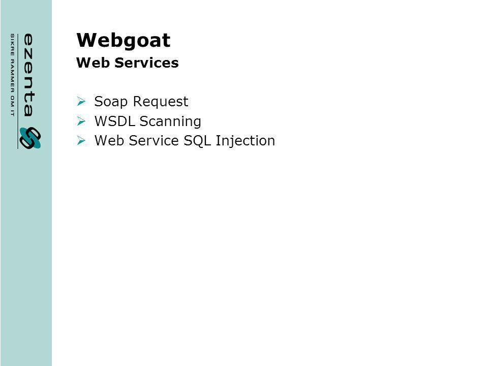 Webgoat Web Services Soap Request WSDL Scanning