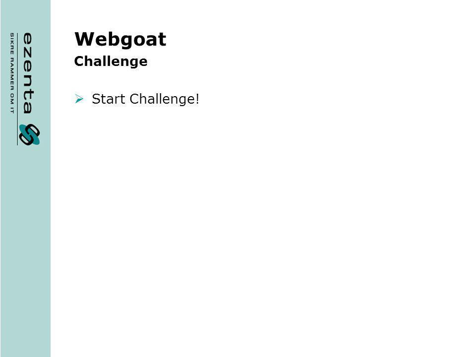 Webgoat Challenge Start Challenge!