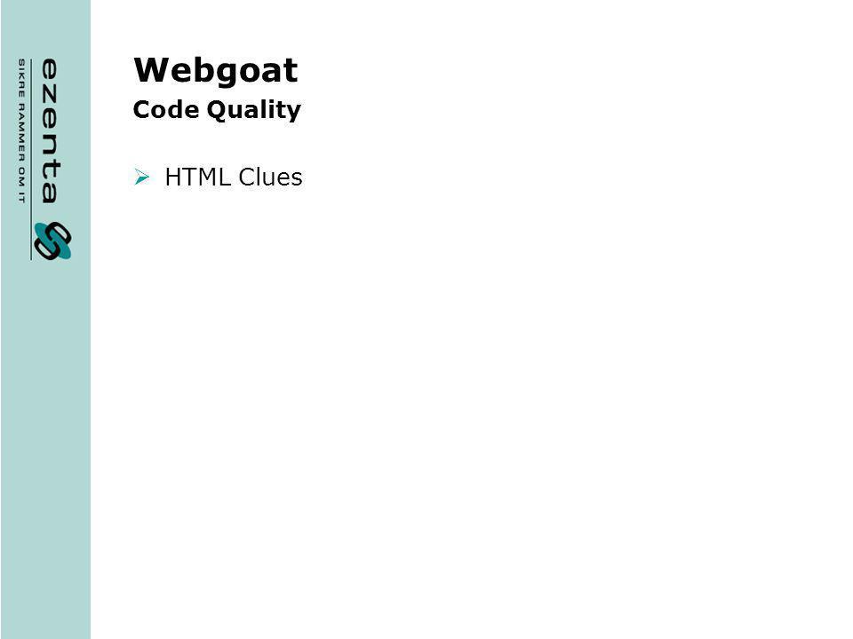Webgoat Code Quality HTML Clues