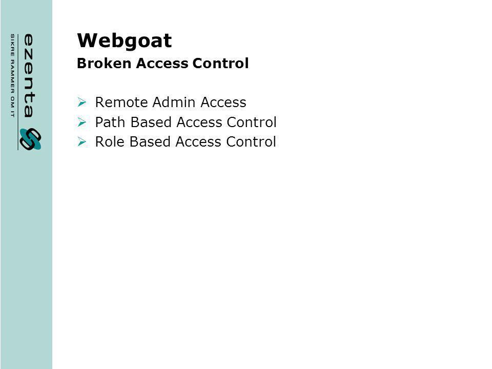 Webgoat Broken Access Control Remote Admin Access