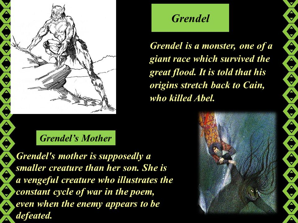 similarities of grendel of beowulf and cain of the old testament As modeled after a king in the old testament) ^^^^^ beowulf:  are many similarities between old english and the  grendel a monster (descended from cain.