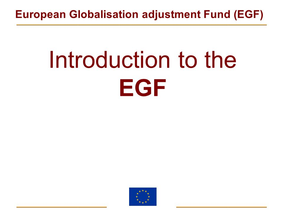 Introduction to the EGF