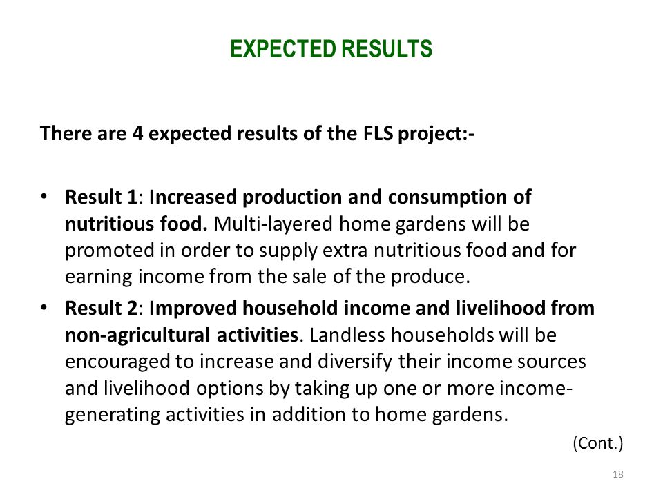 There are 4 expected results of the FLS project:-