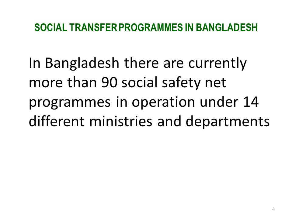 SOCIAL TRANSFER PROGRAMMES IN BANGLADESH