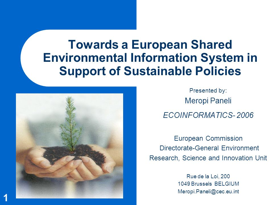 Towards a European Shared Environmental Information System in Support of Sustainable Policies