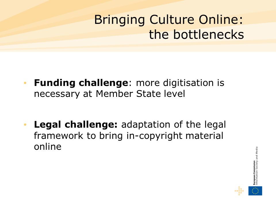 Bringing Culture Online: the bottlenecks