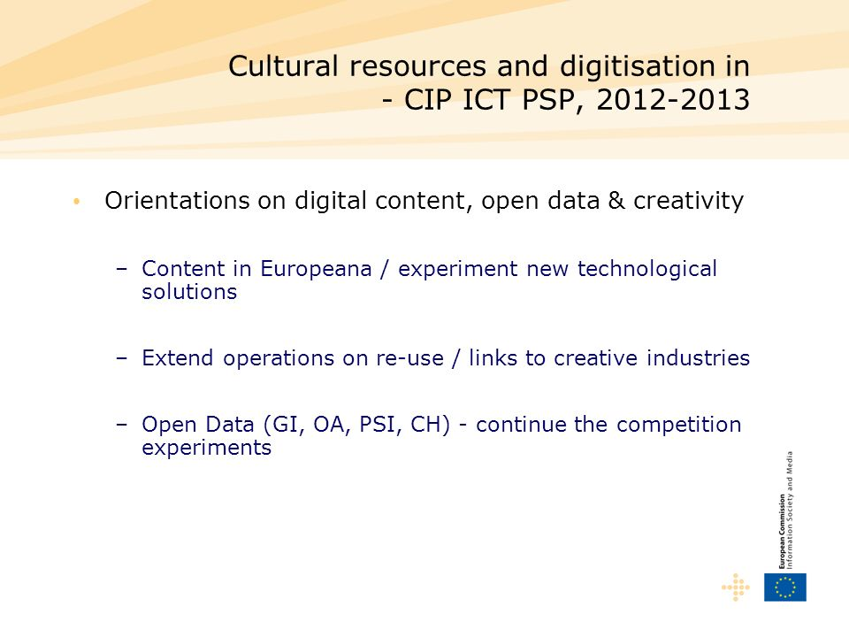Cultural resources and digitisation in - CIP ICT PSP, 2012-2013