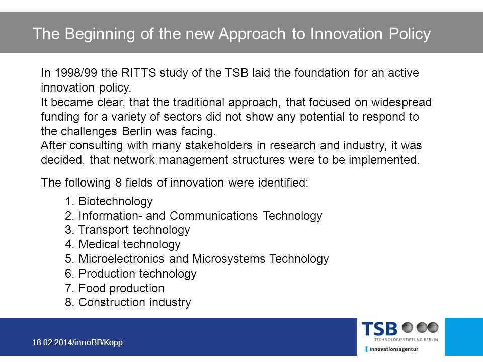 The Beginning of the new Approach to Innovation Policy