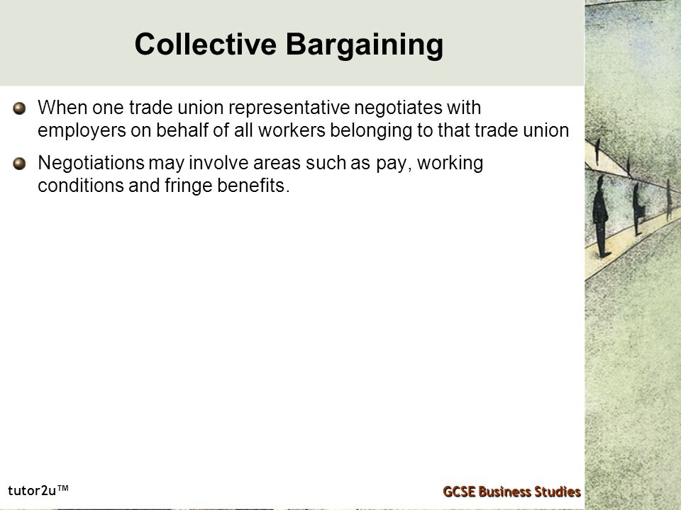 influence of trade unions on collective bargaining Trade unions occupy a particular place in the south african labour market as well  as  the right to engage in collective bargaining presupposes that workers are  entitled  the effect of including the right to strike does not diminish the right of.