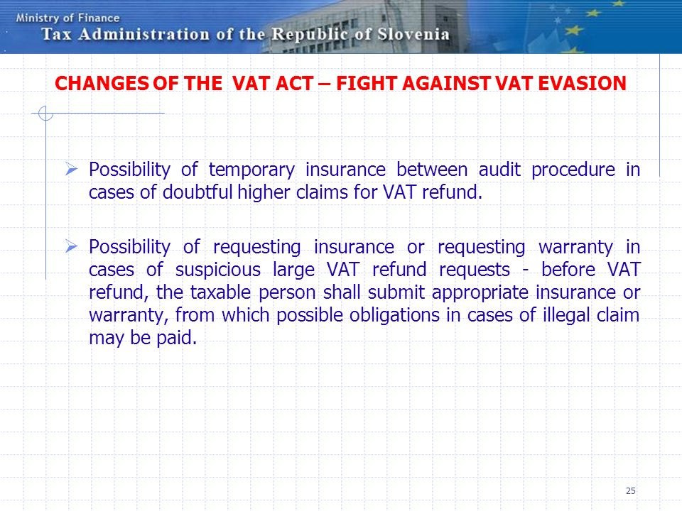 CHANGES OF THE VAT ACT – FIGHT AGAINST VAT EVASION