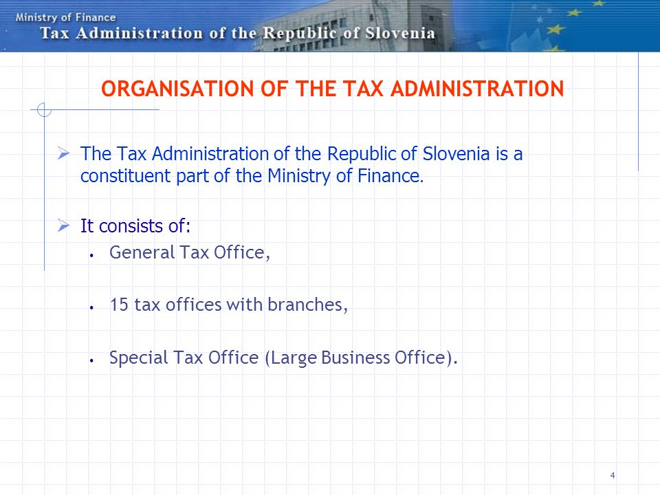 ORGANISATION OF THE TAX ADMINISTRATION