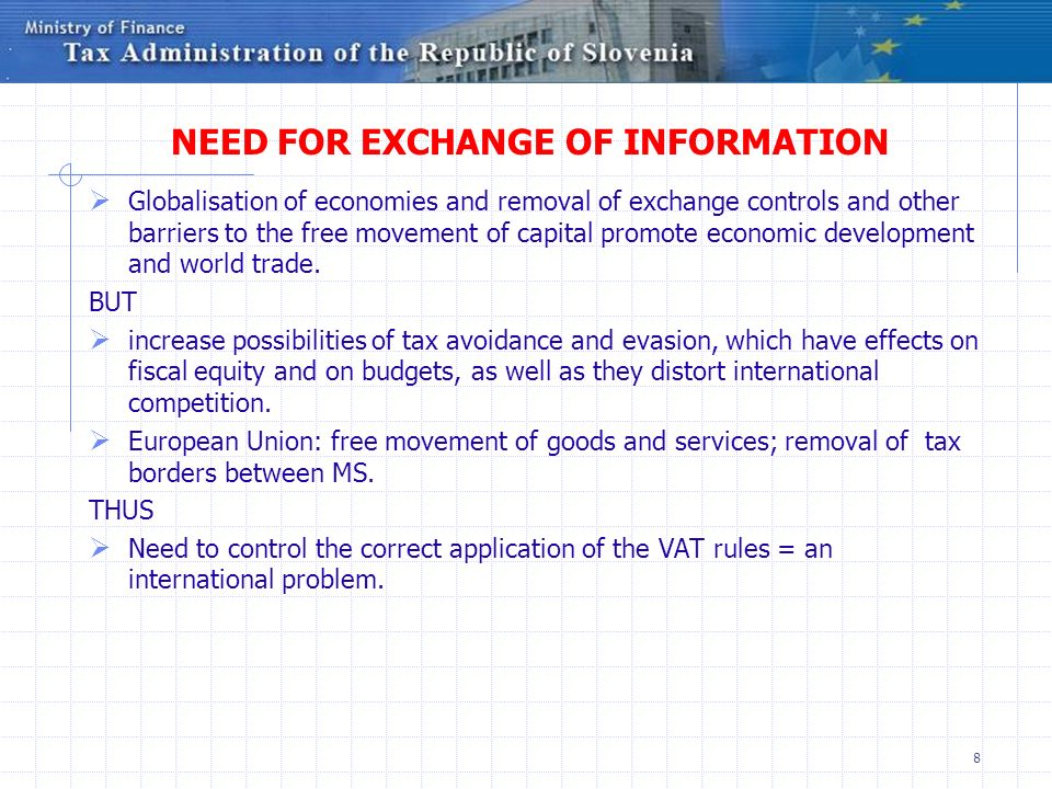 NEED FOR EXCHANGE OF INFORMATION