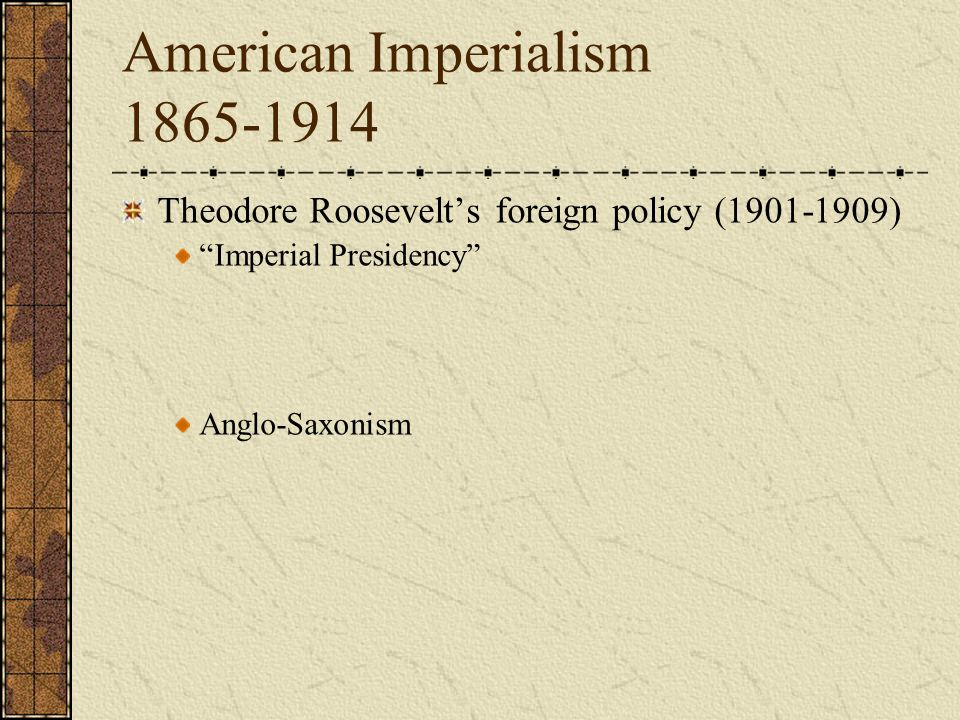 teddy roosevelt foreign policy essay The presidencies of both theodore roosevelt and woodrow wilson featured significant foreign policies roosevelt favored imperialism and increasing american influence and prestige, willing to use force when other means failed many of his projects, such as the panama canal, succeeded wilson was an idealist, eager to promote democracy and world peace, and unwilling to use [.