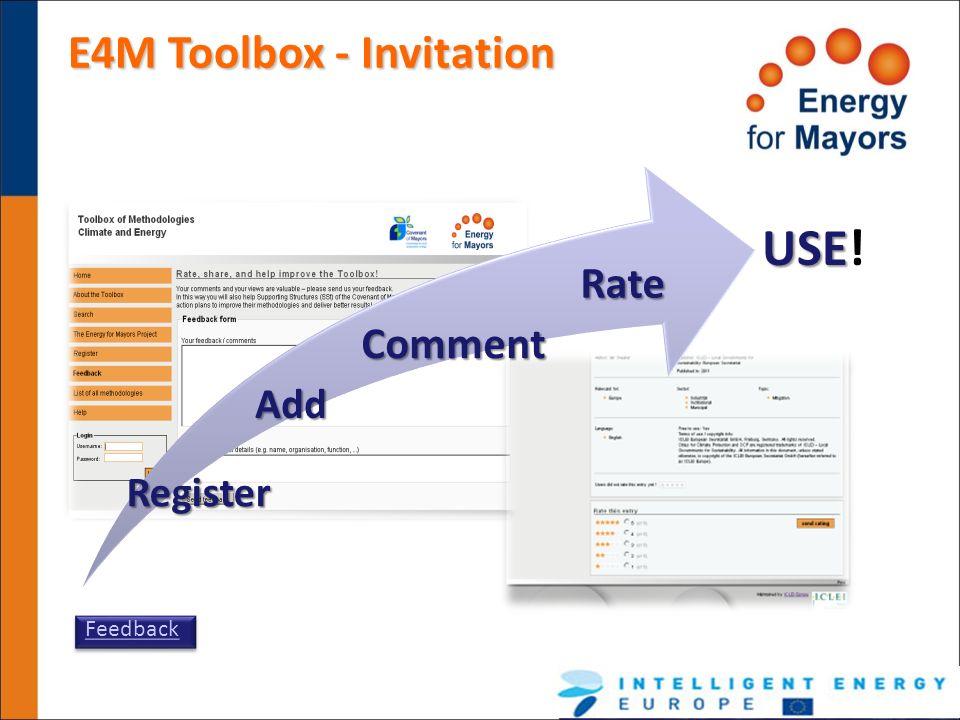 USE! E4M Toolbox - Invitation Rate Comment Feedback