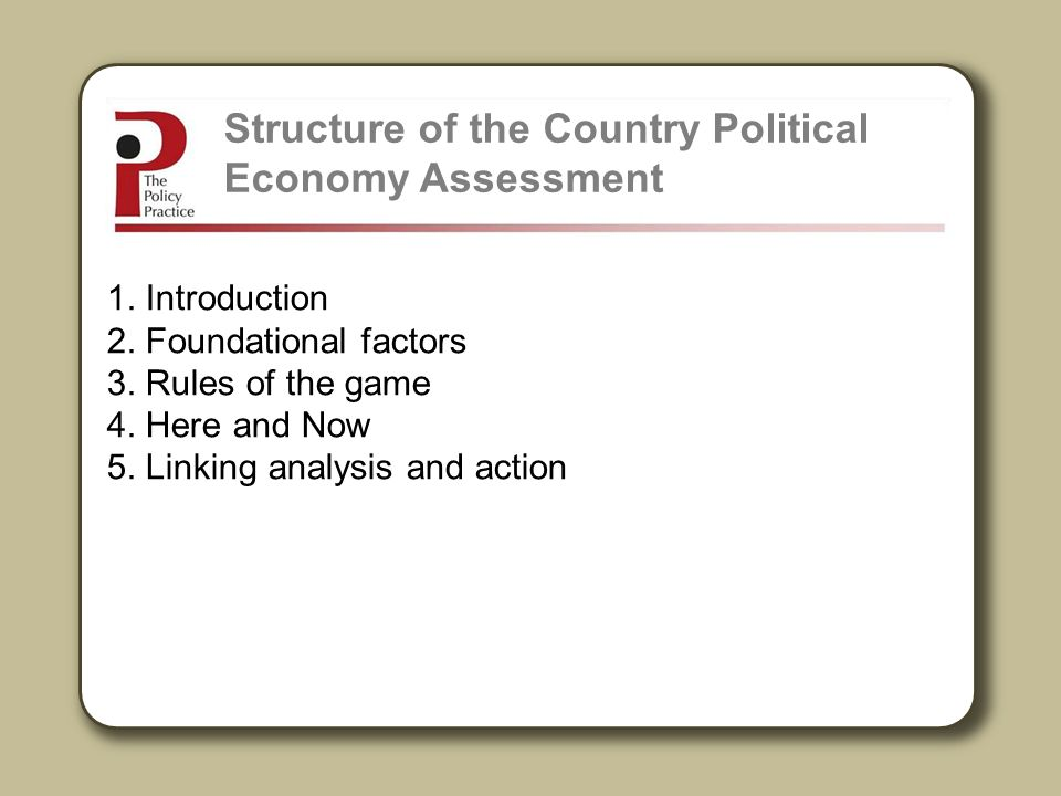 Structure of the Country Political Economy Assessment
