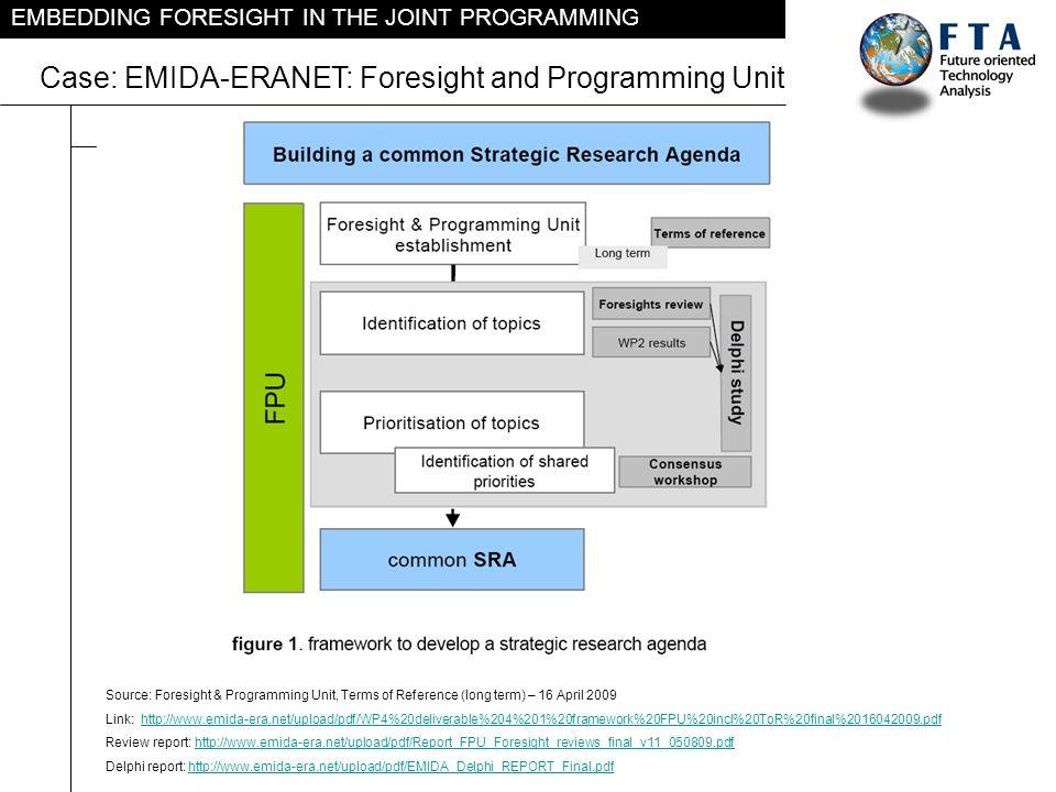 Case: EMIDA-ERANET: Foresight and Programming Unit