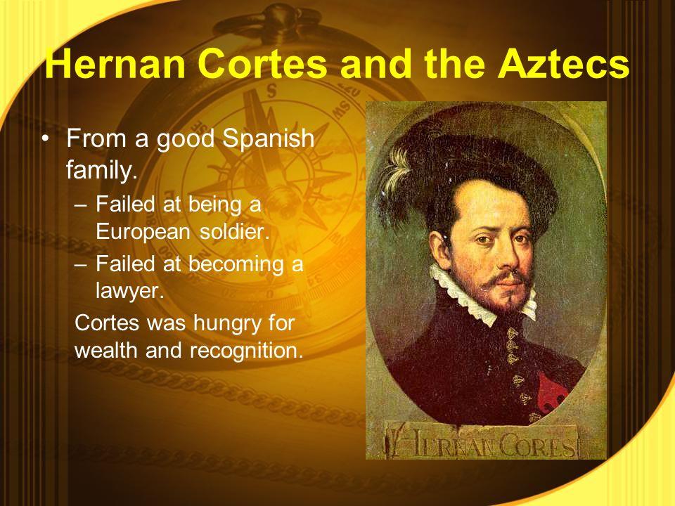Hernando Cortes Accomplishments