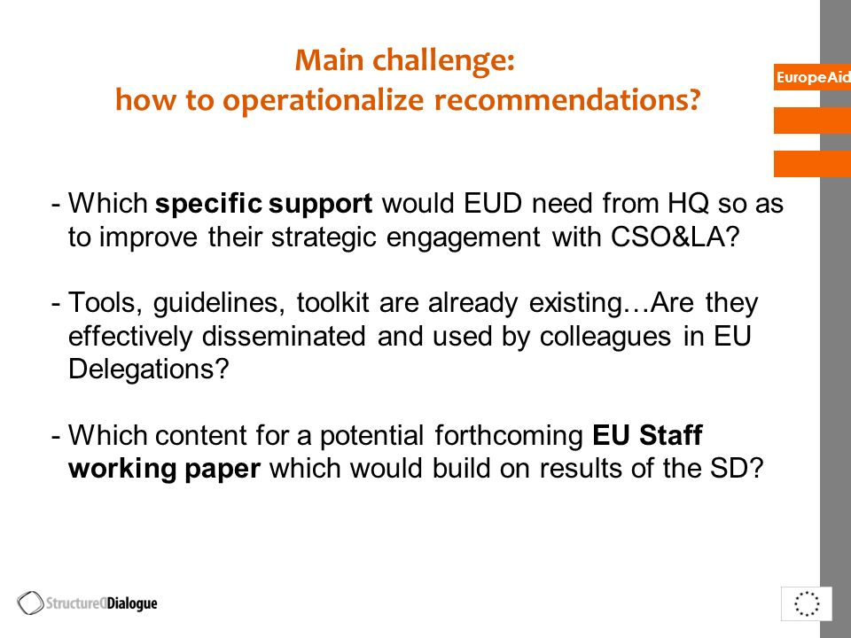 Main challenge: how to operationalize recommendations