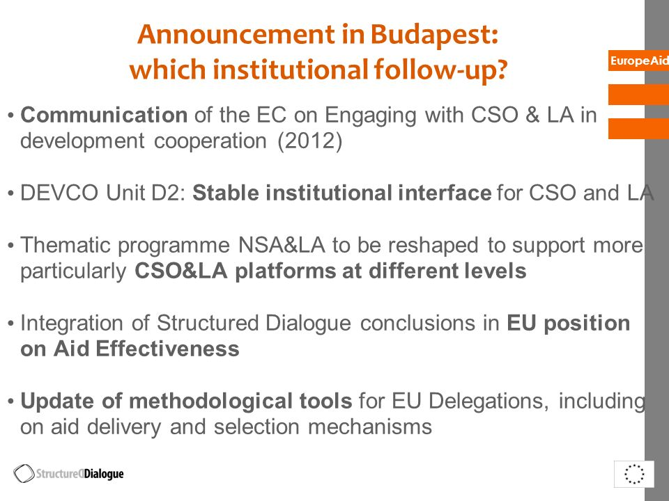 Announcement in Budapest: which institutional follow-up