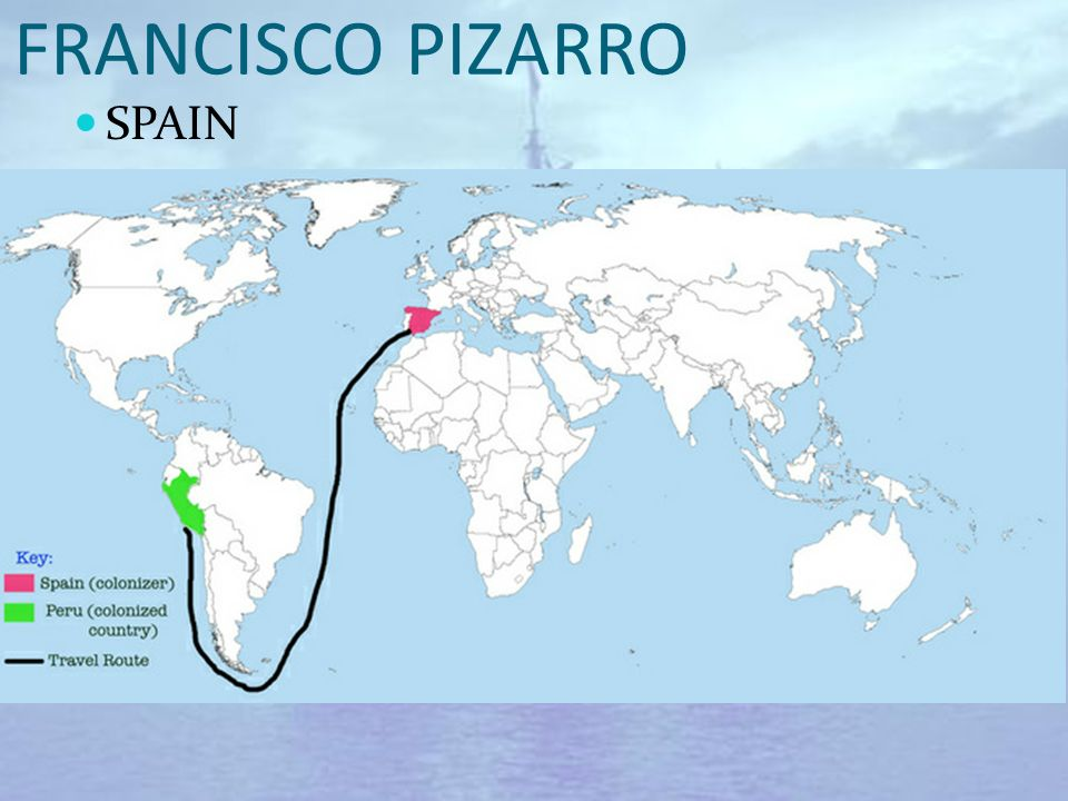 S Francisco Pizarro Exploration Route: Ppt Video Online Download