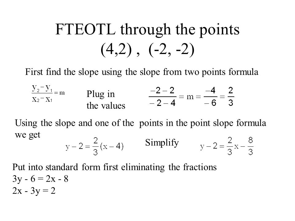 Find The Equation Of The Line FTEOTL in Standard Form - ppt video ...