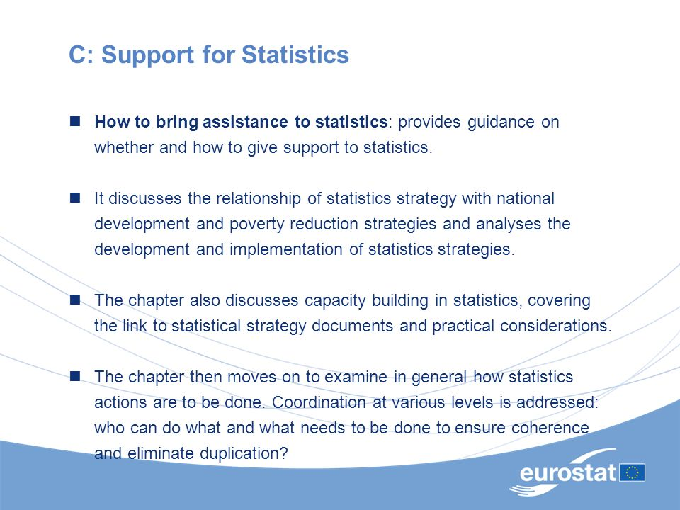 C: Support for Statistics