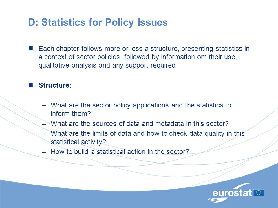 D: Statistics for Policy Issues