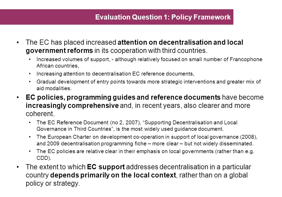 Evaluation Question 1: Policy Framework